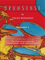 Colin Woolway: Drumsense Volume 1 (4th Edition) Sheet Music