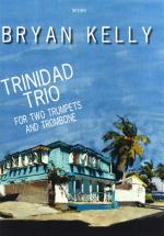 Bryan Kelly: Trinidad Trio Sheet Music