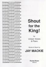 Jayson Mackie: Shout For The King! Sheet Music