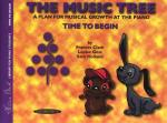 The Music Tree - A Plan For Musical Growth At The Piano - Time To Begin Sheet Music
