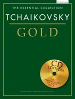 The Essential Collection: Tchaikovsky Gold (CD Edition) Sheet Music