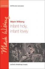 Mack Wilberg: Infant Holy, Infant Lowly Sheet Music