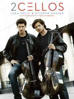 Luka Sulic/Stjepan Hauser: 2cellos Sheet Music
