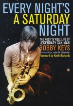 Bobby Keys: Every Night's A Saturday Night Sheet Music