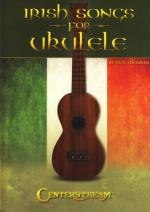 Centerstream Irish Songs For Ukulele Sheet Music