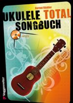 Voggenreiter Ukulele Total - Das Songbuch Sheet Music