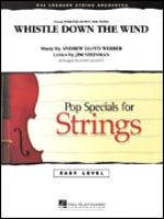 Whistle Down The Wind (COMPLETE) Sheet Music