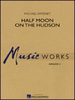 Half Moon On The Hudson (COMPLETE) Sheet Music