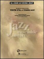 You're Still A Young Man (COMPLETE) Sheet Music