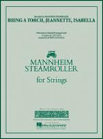 Bring a Torch, Jeannette, Isabella (COMPLETE) Sheet Music
