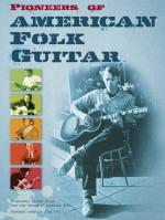 Pioneers Of American Folk Guitar Sheet Music