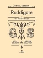 William S. Gilbert/Arthur Sullivan: Ruddigore (Vocal Score) Sheet Music