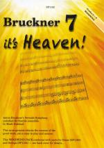 Bruckner 7 - It's Heaven! (Woodwind Pack For Flexible Ensemble) Sheet Music