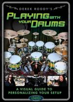 Derek Roddy: Playing With Your Drums Sheet Music