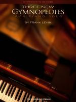 Frank Levin: Three New Gymnopedies Sheet Music
