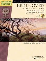 Ludwig Van Beethoven: Piano Sonata No.26 in E Flat Op.81a Das Lebewohl (Schirmer Performance Editi Sheet Music