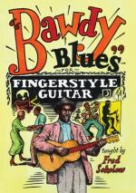 Fred Sokolow: Bawdy Blues For Fingerstyle Guitar Sheet Music