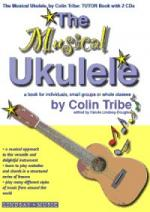 Colin Tribe: The Musical Ukulele Sheet Music
