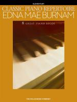 Classic Piano Repertoire - Edna Mae Burnam (Early To Later Elementary Level) Sheet Music