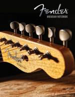 Fender: Musician Notebook - Guitarist Manuscript Paper Sheet Music