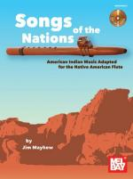 Songs of the Nations - American Indian Music Adapted For The Native American Flute Sheet Music