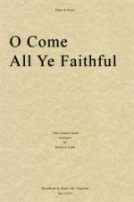 John Francis Wade: O Come All Ye Faithful (Flute/Piano) Sheet Music