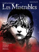 Alain Boublil/Claude-Michel Schönberg: Les Misérables – Beginning Piano Solo Sheet Music