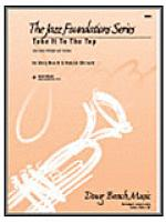 Take It To The Top Sheet Music