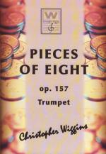 Christopher D Wiggins Pieces Of Eight F. Trumpet Sheet Music