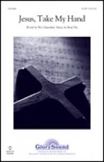 Jesus, Take My Hand Sheet Music