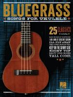 Bluegrass Songs For Ukulele Sheet Music