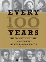 Woody Guthrie: Every 100 Years – The Centennial Songbook Sheet Music