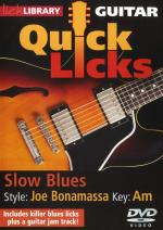 Lick Library: Quick Licks - Joe Bonamassa Slow Blues Sheet Music