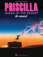 Priscilla, Queen Of The Desert - The Musical Sheet Music