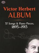 Victor Herbert: Album - 37 Songs And Piano Pieces (1895-1913) Sheet Music