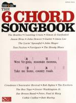 The 6 Chord Songbook - Strum And Sing Sheet Music
