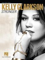 Kelly Clarkson: Stronger Sheet Music