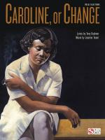 Tony Kushner/Jeanine Tesori: Caroline, Or Change (Vocal Selections) Sheet Music