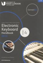 London College Of Music: Electronic Keyboard Handbook 2013 - Grade 4 Sheet Music