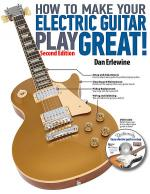How to Make Your Electric Guitar Play Great! Sheet Music