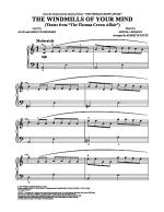 The Windmills of Your Mind (Theme from The Thomas Crown Affair) Sheet Music