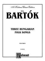 Bartok: Three Hungarian Folksongs Sheet Music