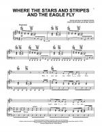 Where The Stars And Stripes And The Eagle Fly Sheet Music