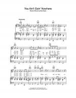 You Ain't Goin' Nowhere Sheet Music