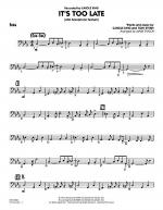 It's Too Late (Alto Saxophone Feature) - Bass Sheet Music