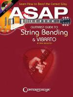 ASAP Guitarist Guide to String Bending & Vibrato Sheet Music