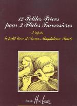 Petites pieces (12) du Petit livre d'Anna Magdalena Sheet Music