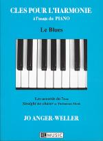 Cles Pour L'Harmonie: Le Blues Sheet Music