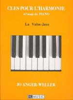 Cles Pour L'Harmonie: Valse Jazz Sheet Music