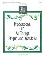 Processional on All Things Bright and Beautiful Sheet Music